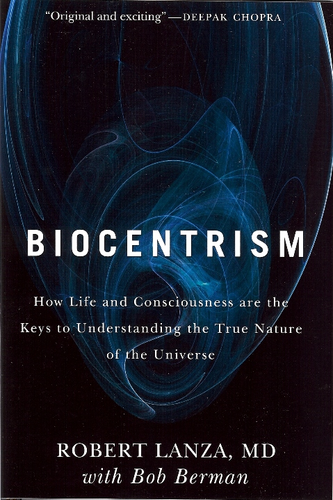 Image of Dr. Robert Lanza's Biocentrism Book Cover